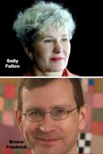 Sally Fallon, Bruce Friedrich